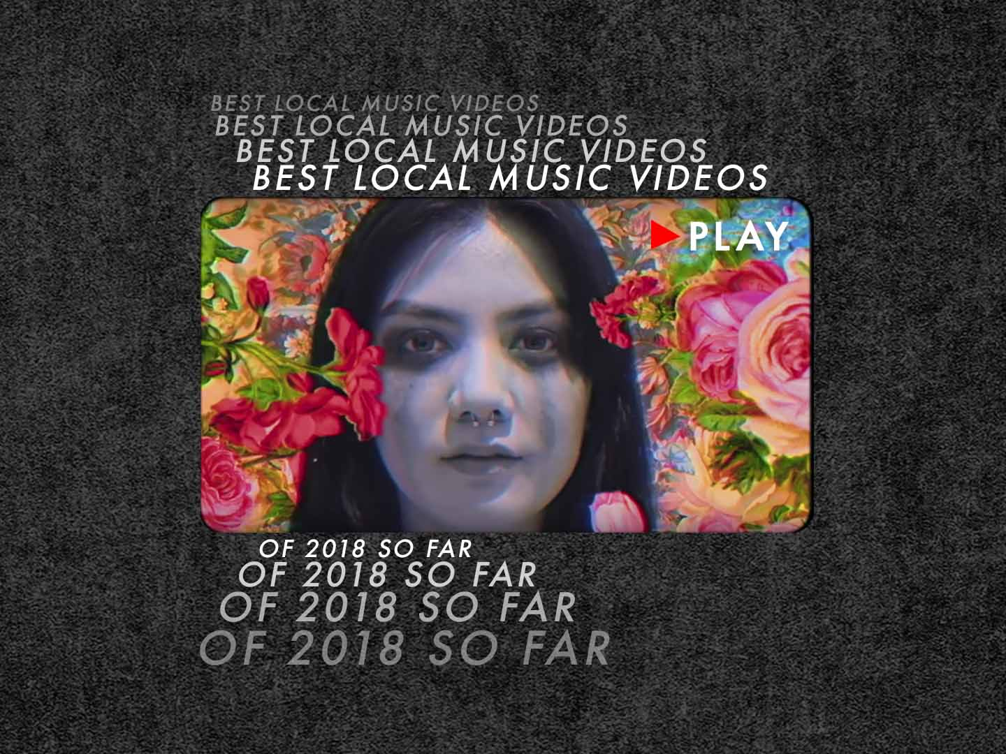 Best local music videos of 2018